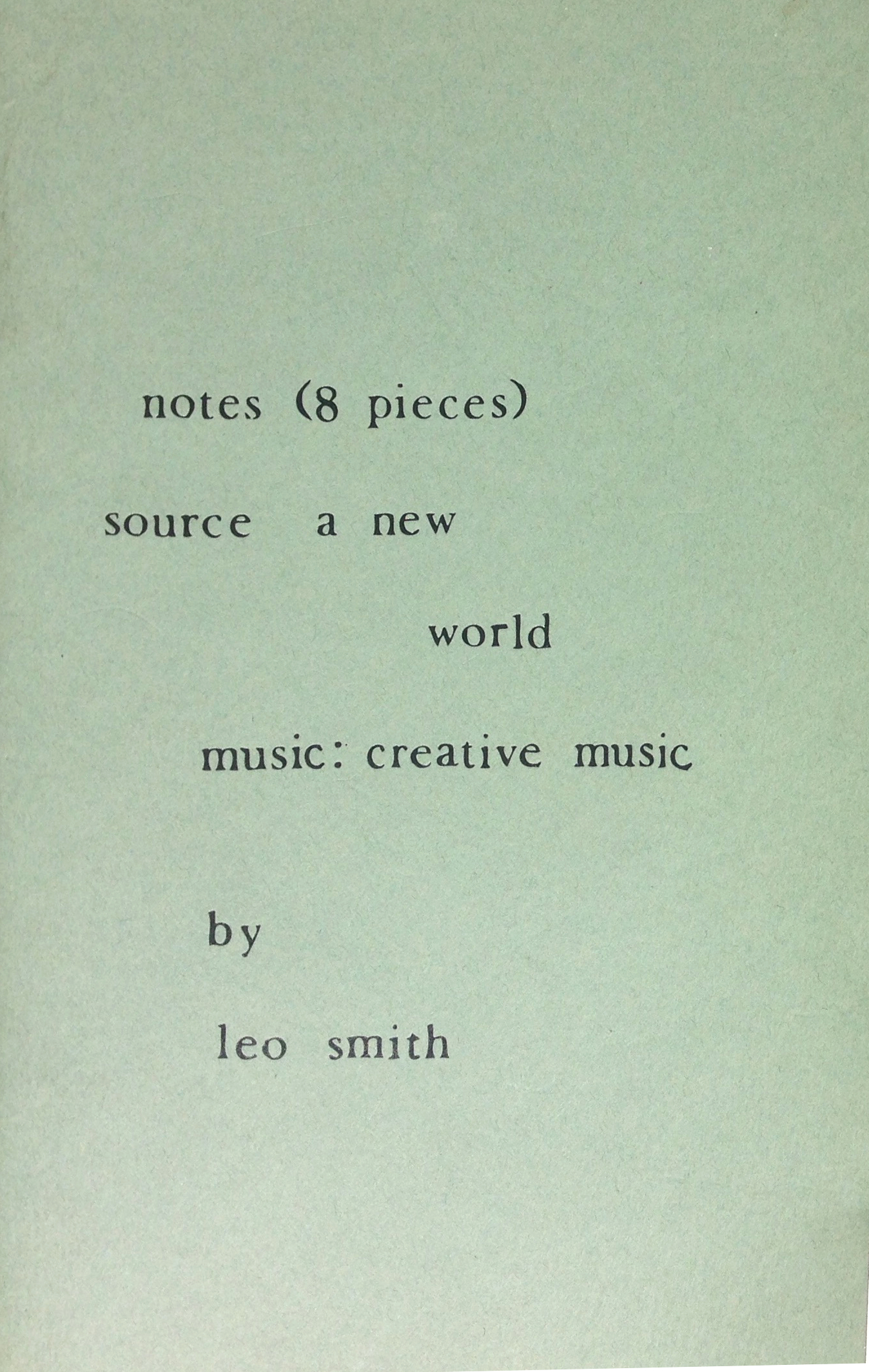 notes (8 pieces) source a new world music: creative music (songs without music #2)